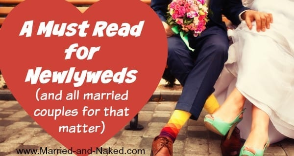 a must read for newlyweds - married and naked