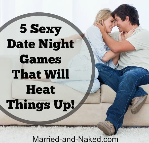 sexy date night games that will heat things