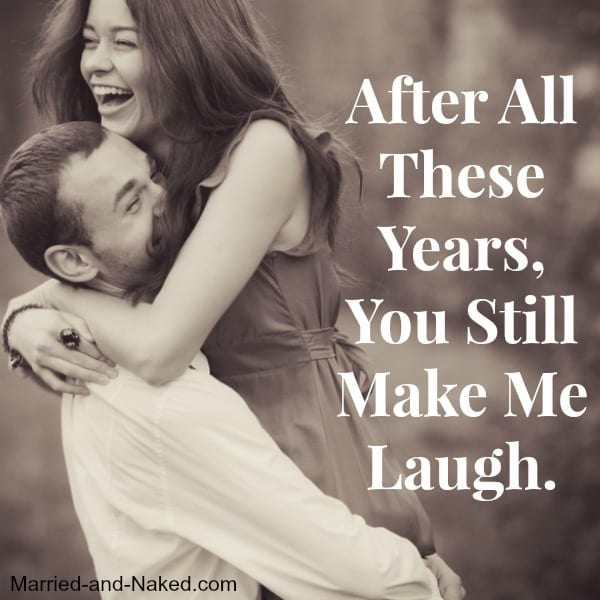 you still make me laugh - married and naked 600x600