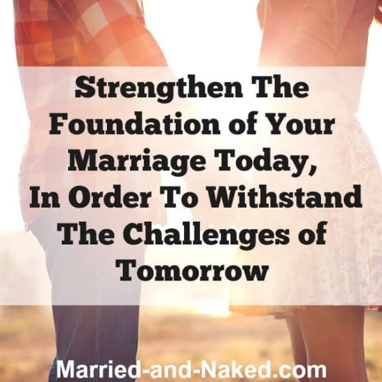 strenghthen the foundation of your marriage - married and naked