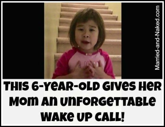 6year old give mom wake up call - married and naked
