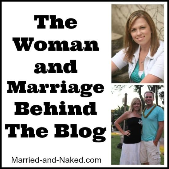 the woman behind the blog - married and naked