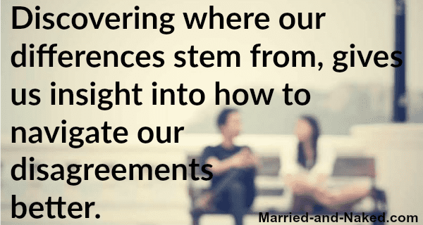 discovering where our differences stem from - marriage quote married and naked
