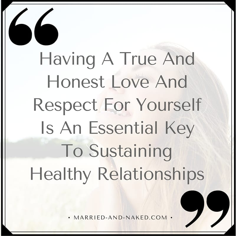 Respect Yourself Marriage Quote Married And Naked Marriage Blog New Love And Respect Quotes