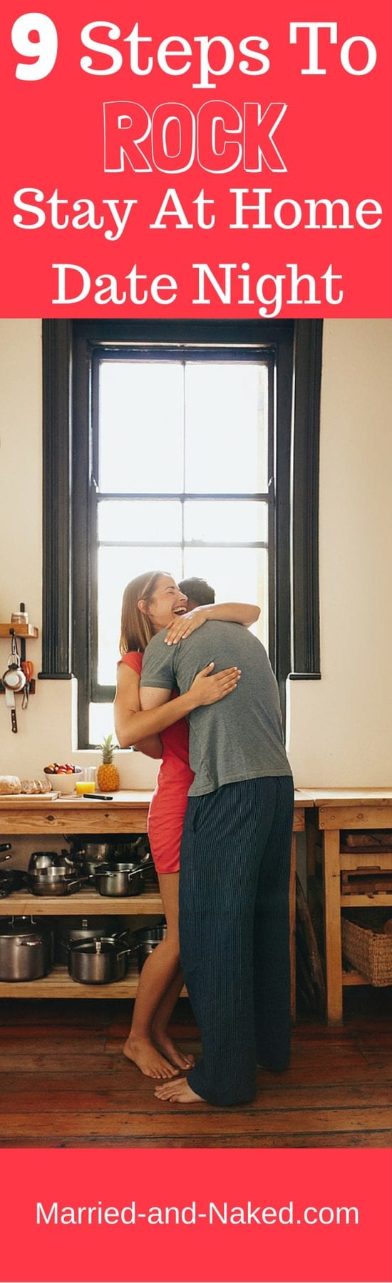 Can't find the time to get out of the house on date night. No worries. Here are 9 Steps To Rock Stay At Home Date Night. #marriage