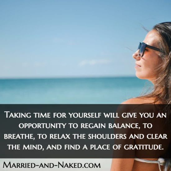 take time for yourself - marriage quote