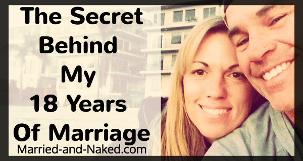 The secret behind my 18 years of marriage