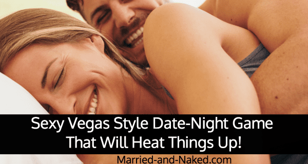 sexy vegas date night game for couples