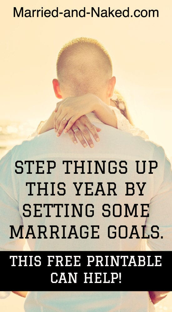 step things up with marriage goals
