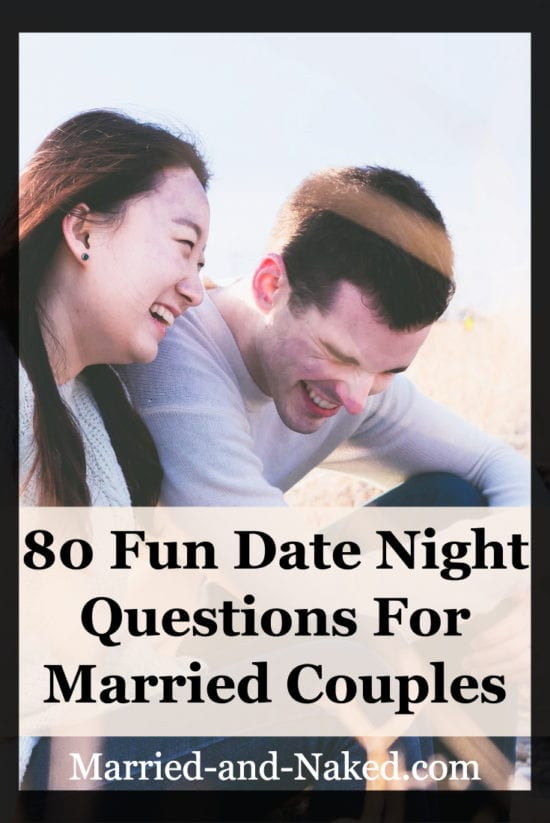 80 fun date night questions for married couples