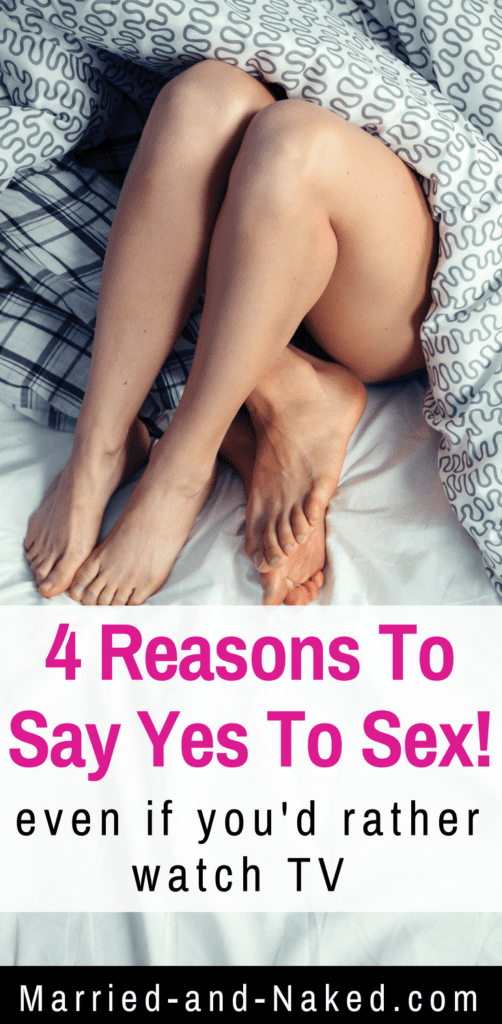 4 reasons to say yes to sex